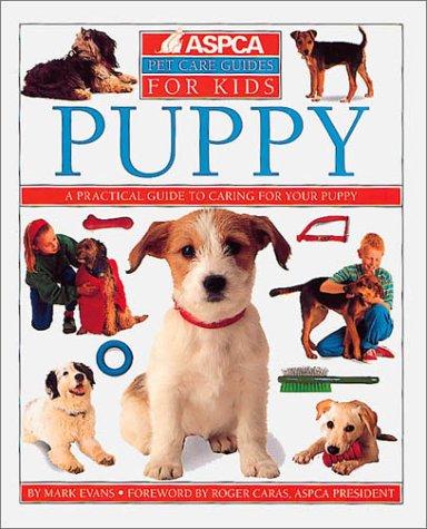 9780789476524: Puppy (Aspca Pet Care Guide)