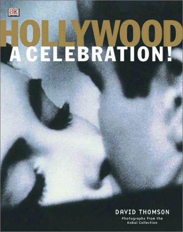 Hollywood a Celebration!: Thomson, David