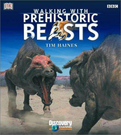 9780789478290: Walking with Beasts: A Prehistoric Safari