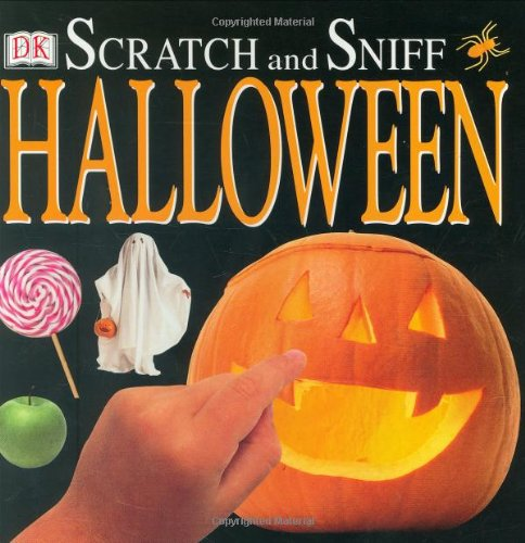 Scratch and Sniff: Halloween: DK