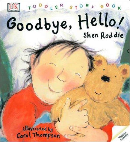 9780789478610: Good-Bye, Hello!