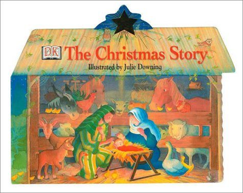 9780789478740: The Christmas Story (Board Book)