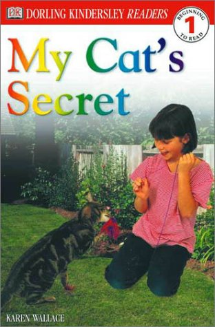 9780789478764: My Cat's Secret (Dk Readers. Level 1)