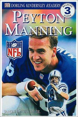 9780789478795: DK NFL Readers: Peyton Manning (Level 3: Reading Alone)