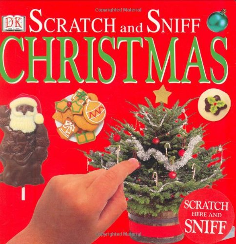 Scratch and Sniff: Christmas: DK