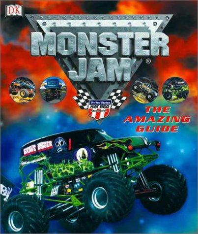 9780789479280: Monster Jam: The Amazing Guide