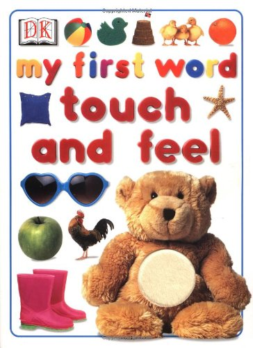 My First Word Touch and Feel: Millard, Anne