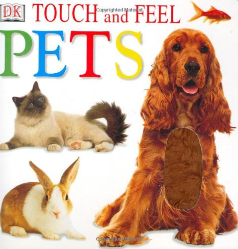 9780789479334: Pets (Touch and Feel)