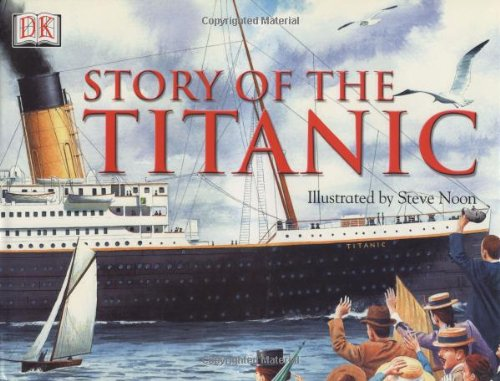 9780789479433: Story of the Titanic
