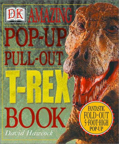 9780789479440: Amazing Pop-Up Pull-Out T-Rex (DK Amazing Pop-Up Books)