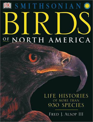 9780789480019: Birds of North America: Life Histories of More Than 930 Species