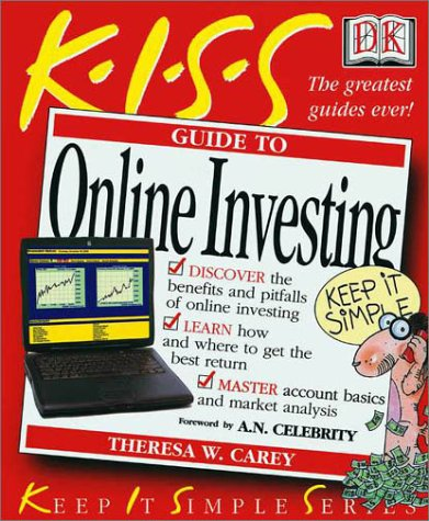 KISS Guide to Online Investing: Carey, Theresa W.;