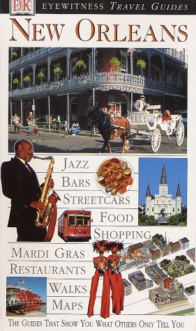 Eye Witness Travel Guides: New Orleans: Marilyn Wood