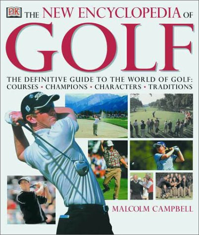 The New Encyclopedia of Golf : The: Bobby Burnet; George