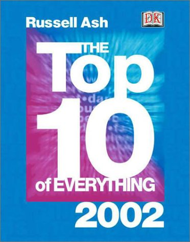 9780789480439: Top 10 of Everything 2002