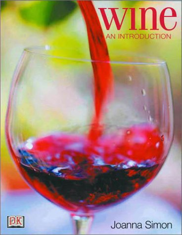 Wine: An Introduction: Joanna Simon, Joanna Simm