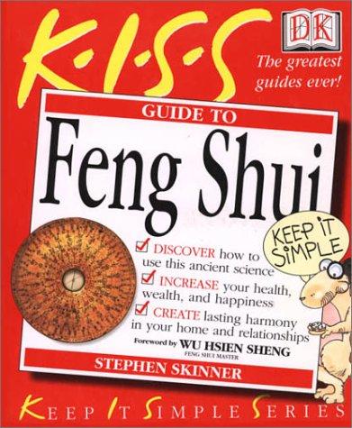 9780789481474: Kiss Guide to Feng Shui