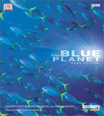 9780789482655: The Blue Planet: A Natural History of the Oceans
