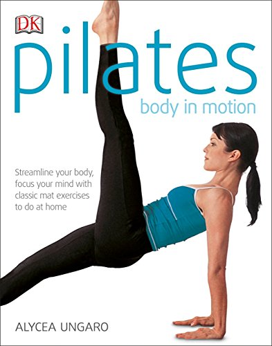 9780789484000: Pilates Body in Motion