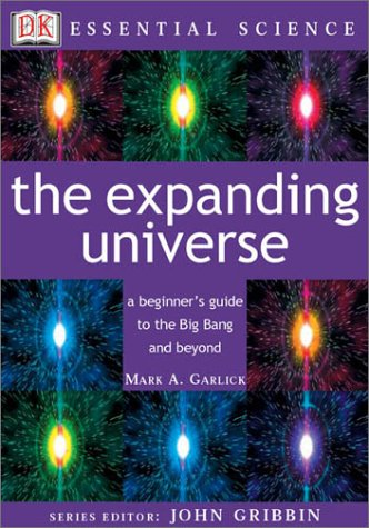 9780789484161: The Expanding Universe (Essential Science Series)