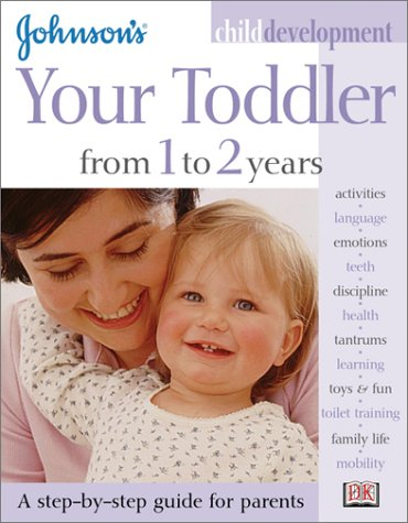 9780789484437: Johnson's Child Development: Your Baby from 1 to 2 Years (Johnson's Child Development)