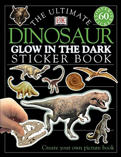 9780789484581: Ultimate Sticker Book: Dinosaur -- Glow in the Dark (Ultimate Sticker Books)