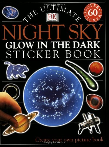 9780789484598: Ultimate Sticker Book: Night Sky -- Glow in the Dark (Ultimate Sticker Books)