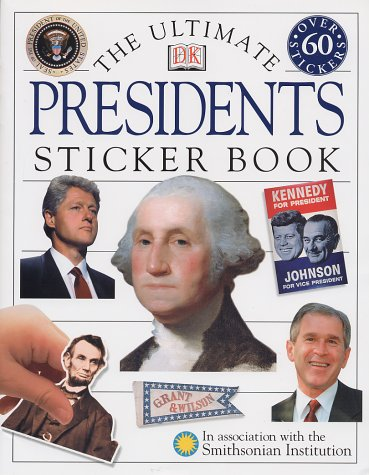 9780789484604: Presidents (Ultimate Sticker Books)