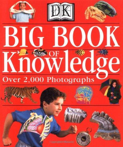 9780789485014: The Dorling Kindersley Big Book of Knowledge