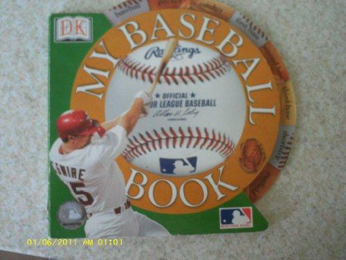 9780789485083: My Baseball Book