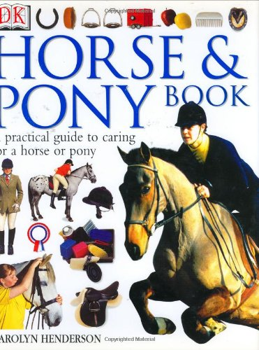 DK Horse and Pony Book: Carolyn Henderson
