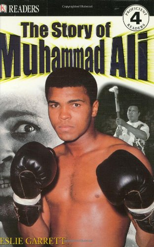 DK Readers: The Story of Muhammad Ali (Level 4: Proficient Readers): Garrett, Leslie