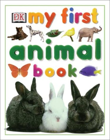 9780789485212: My First Animal Book