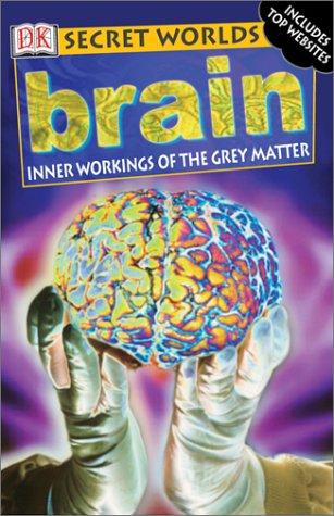 9780789485274: Secret Worlds: Brain (Secret Worlds)
