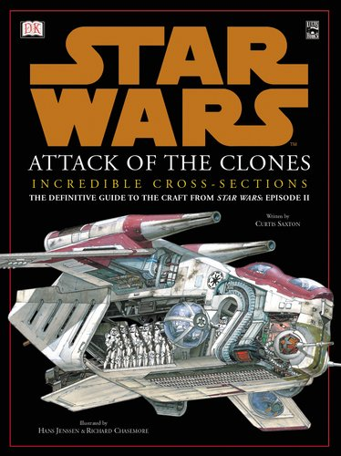 9780789485748: Star Wars: Attack of the Clones Incredible Cross-Sections