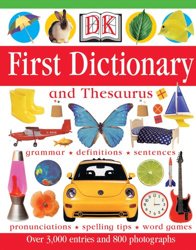 DK First Dictionary: And Thesaurus (Hardback): Anne Millard