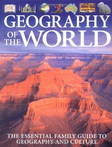 9780789485946: The Dk Geography of the World