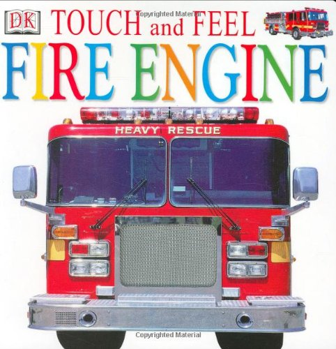 9780789488558: Touch and Feel: Fire Engine (Touch and Feel)