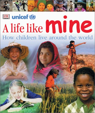 9780789488596: A Life Like Mine: How Children Live around the World