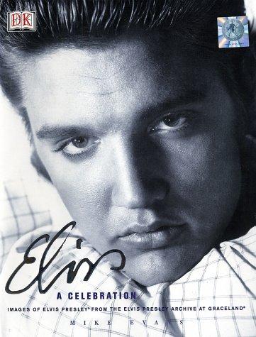 9780789489029: Elvis: a Celebration: Images from the Elvis Presley Archive at Gracelands