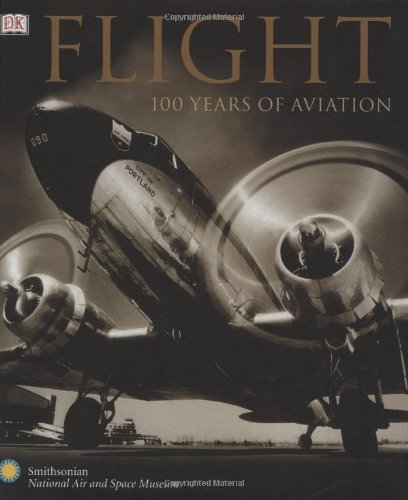 FLIGHT: 100 YEARS OF AVIATION: R. G. Grant