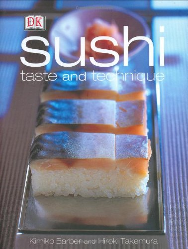 9780789489166: Sushi: Taste and Techniques