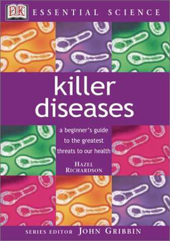 9780789489227: Killer Diseases: A Beginner's Guide - from the Black Death to HIV (Essential Science Series)