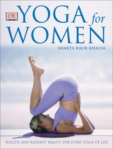 9780789489326: Yoga for Women (Yoga for Living)