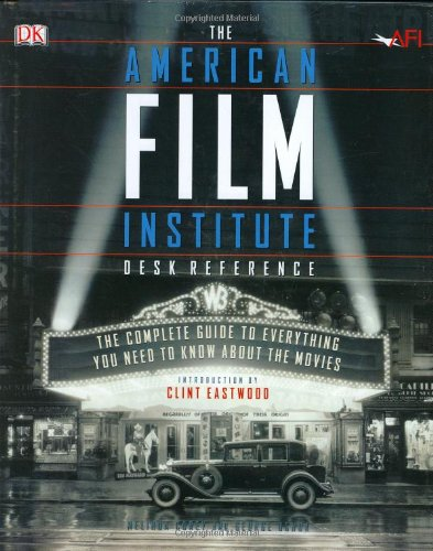 9780789489340: The American Film Institute Desk Reference: The Complete Guide to Everything You Need to Know about the Movies