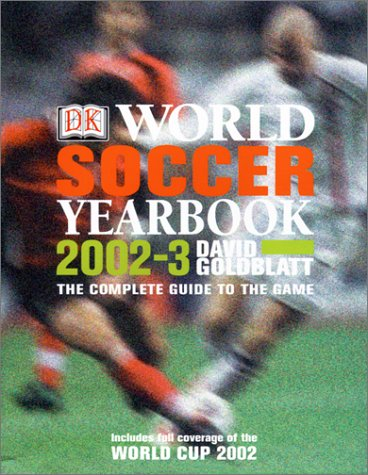 9780789489432: World Soccer Yearbook: The Complete Guide to the Game