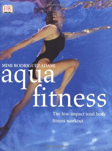 9780789489494: Aqua Fitness: The Low-Impact Total Body Fitness Workout (Yoga for Living)