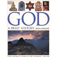 9780789490124: God: A Brief History (The Human Search for Eternal Truth) [First American Edition]