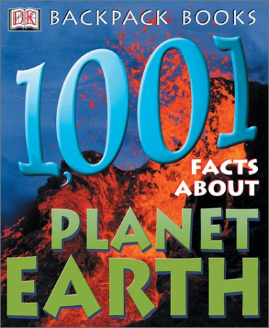 9780789490421: Backpack Books: 1,001 Facts about Planet Earth (Backpack Books)