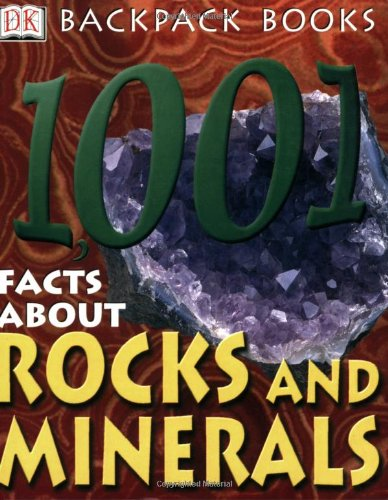 Backpack Books: 1,001 Facts about Rocks &: Sue Fuller, Chris